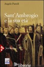 SANT'AMBROGIO E LA SUA ETA' - PAREDI ANGELO