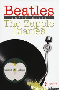 BEATLES. THE ZAPPLE DIARIES - MILES BARRY