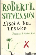 ISOLA DEL TESORO. EDIZ. INTEGRALE (L') - STEVENSON ROBERT LOUIS