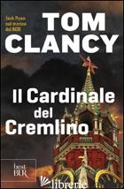 CARDINALE DEL CREMLINO (IL) - CLANCY TOM