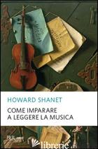 COME IMPARARE A LEGGERE LA MUSICA - SHANET HOWARD