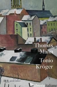 TONIO KROGER. TESTO TEDESCO A FRONTE - MANN THOMAS