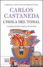 ISOLA DEL TONAL (L') - CASTANEDA CARLOS