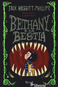 BETHANY E LA BESTIA - MEGGITT-PHILIPS JACK
