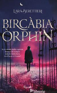 BIRCABIA ORPHIN - BERETTIERI LARA