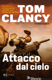 ATTACCO DAL CIELO - CLANCY TOM