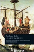 ARGONAUTICHE. TESTO GRECO A FRONTE (LE) - APOLLONIO RODIO