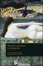 DEMONE (IL) - LERMONTOV MICHAIL JUR'EVIC