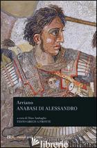 ANABASI DI ALESSANDRO. TESTO GRECO A FRONTE (L') - ARRIANO FLAVIO