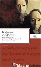 VOLPONE - JONSON BEN; PRAZ M. (CUR.)