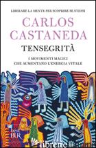 TENSEGRITA' - CASTANEDA CARLOS
