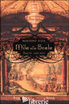 MILA ALLA SCALA. SCRITTI 1955-1988 - MILA MASSIMO; GARAVAGLIA R. (CUR.); SINIGAGLIA A. (CUR.)