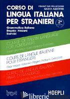 CORSO DI LINGUA ITALIANA PER STRANIERI - ALBERTINI NADIA; PELLEGRINI FRANCINE