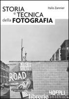 STORIA E TECNICA DELLA FOTOGRAFIA - ZANNIER ITALO