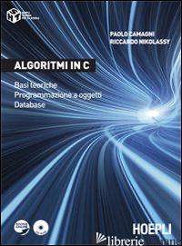ALGORITMI IN C. BASI TEORICHE. PROGRAMMAZIONE A OGGETTI. DATABASE - CAMAGNI PAOLO; NIKOLASSY RICCARDO