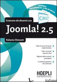 COSTRUIRE SITI DINAMICI CON JOOMLA 2.5 - CHIMENTI ROBERTO