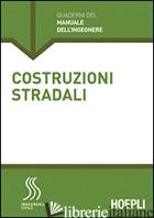 COSTRUZIONI STRADALI. SEZIONE INGEGNERIA CIVILE - TORALDO EMANUELE