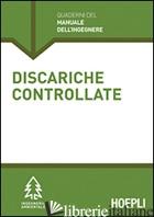 DISCARICHE CONTROLLATE. SEZIONE INGEGNERIA AMBIENTALE - ACAIA CINZIA