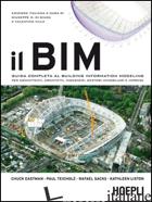 BIM. GUIDA COMPLETA AL BUILDING INFORMATION MODELING PER COMMITTENTI, ARCHITETTI - DI GIUDA G. M. (CUR.); VILLA V. (CUR.)