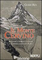 MONTE CERVINO (IL) - REY GUIDO
