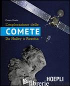 ESPLORAZIONE DELLE COMETE. DA HALLEY A ROSETTA (L') - GUAITA CESARE
