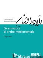 GRAMMATICA DI ARABO MEDIORIENTALE. LINGUA SAMI - DURAND OLIVIER; VENTURA ANNAMARIA