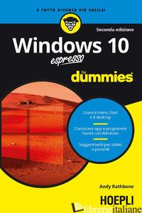 WINDOWS 10 ESPRESSO FOR DUMMIES - RATHBONE ANDY
