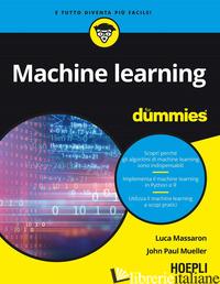 MACHINE LEARNING FOR DUMMIES - MASSARON LUCA; MUELLER JOHN PAUL