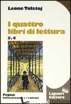 QUATTRO LIBRI DI LETTURA (3-4) (I) - TOLSTOJ LEV