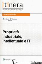 PROPRIETA' INDUSTRIALE, INTELLETTUALE E IT. CON CONTENUTO DIGITALE (FORNITO ELET - STUDIO TREVISANECUONZO (CUR.)