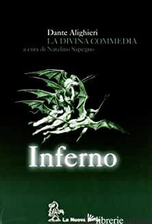 DIVINA COMMEDIA. INFERNO. CON GUIDA ALLO STUDIO. CON CD-ROM (LA) - ALIGHIERI DANTE; SAPEGNO N. (CUR.)