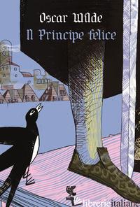 PRINCIPE FELICE (IL) - WILDE OSCAR