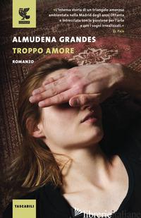 TROPPO AMORE - GRANDES ALMUDENA