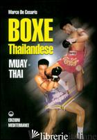BOXE THAILANDESE: MUAY THAI - DE CESARIS MARCO