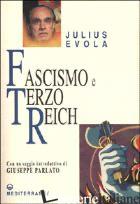 FASCISMO E TERZO REICH - EVOLA JULIUS; DE TURRIS G. (CUR.)