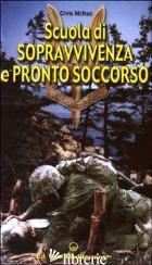 SCUOLA DI SOPRAVVIVENZA E PRONTO SOCCORSO - MCNAB CHRIS