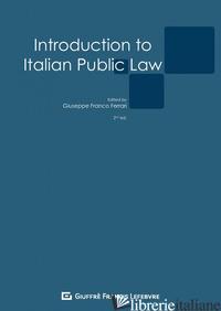 INTRODUCTION TO ITALIAN PUBLIC LAW - FERRARI G. F. (CUR.)