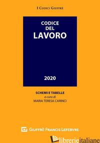 CODICE DEL LAVORO - CARINCI M. T. (CUR.)
