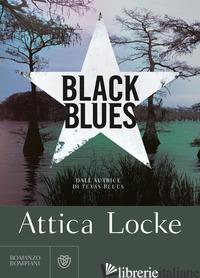 BLACK BLUES - LOCKE ATTICA