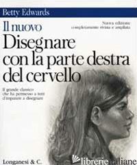 NUOVO DISEGNARE CON LA PARTE DESTRA DEL CERVELLO (IL) - EDWARDS BETTY