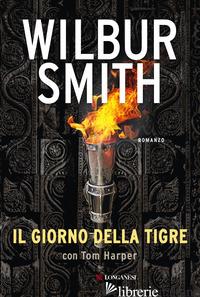 GIORNO DELLA TIGRE (IL) - SMITH WILBUR