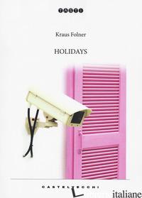 HOLIDAYS - FOLNER KRAUS