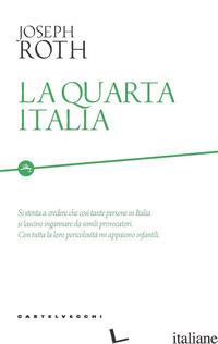 QUARTA ITALIA (LA) - ROTH JOSEPH; AIGNER S. (CUR.)