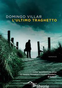ULTIMO TRAGHETTO (L') - VILLAR DOMINGO