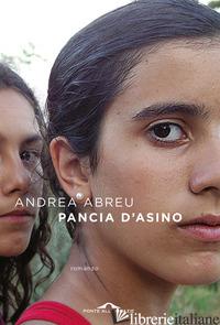 PANCIA D'ASINO - ABREU ANDREA