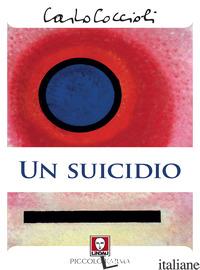SUICIDIO (UN) - COCCIOLI CARLO