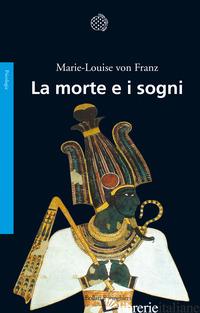 MORTE E I SOGNI (LA) - FRANZ MARIE-LOUISE VON