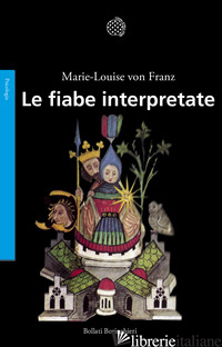 FIABE INTERPRETATE (LE) - FRANZ MARIE-LOUISE VON