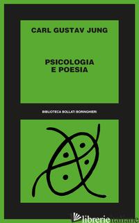 PSICOLOGIA E POESIA - JUNG CARL GUSTAV