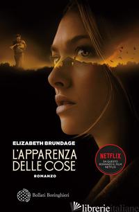 APPARENZA DELLE COSE (L') - BRUNDAGE ELIZABETH